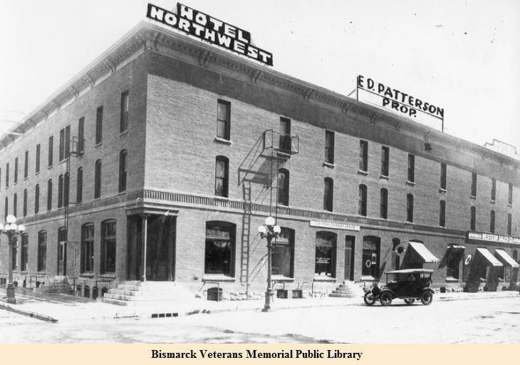Northwest Hotel in the early 1920s (Bismarck: Capital City Memories: 1d-127)